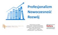 Profesjonalizm-Nowoczesność-Rozwój - projekt