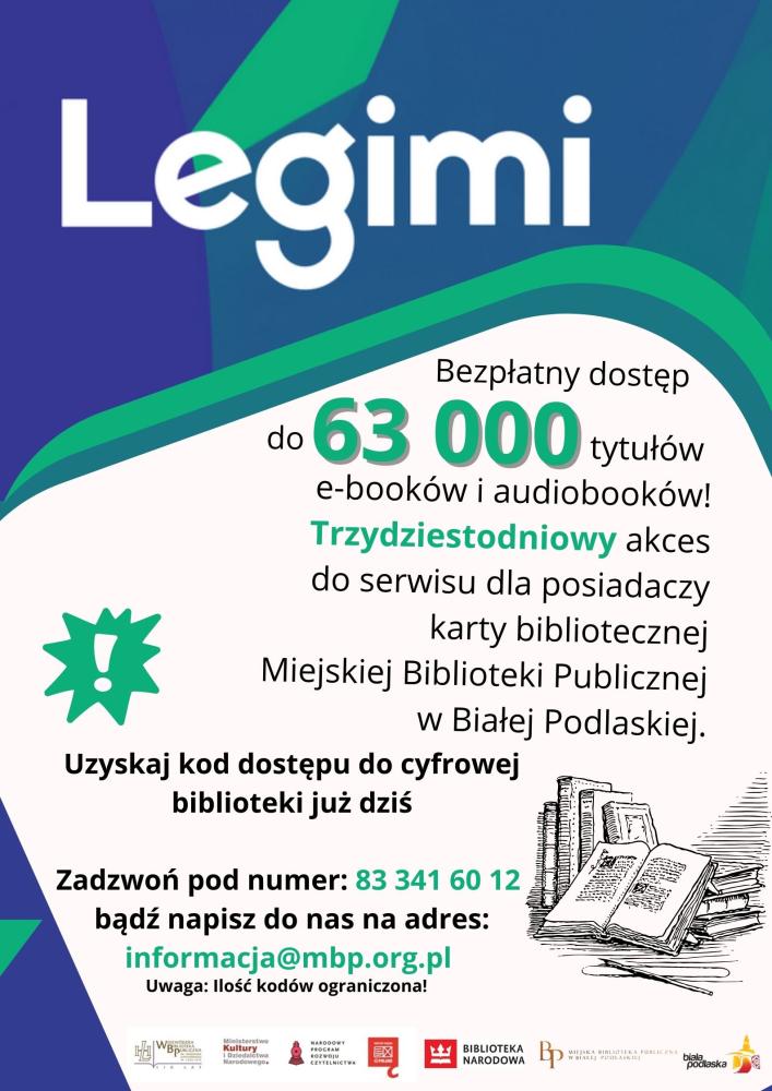 Grafika przedstawiająca plakat informujący o możliwości uzyskania dostępu do serwisu Legimi za pośrednictwem Miejskiej Biblioteki Publicznej. Zawiera informacje o metodzie otrzymania kodu dostępu wraz z danymi do kontaktu.