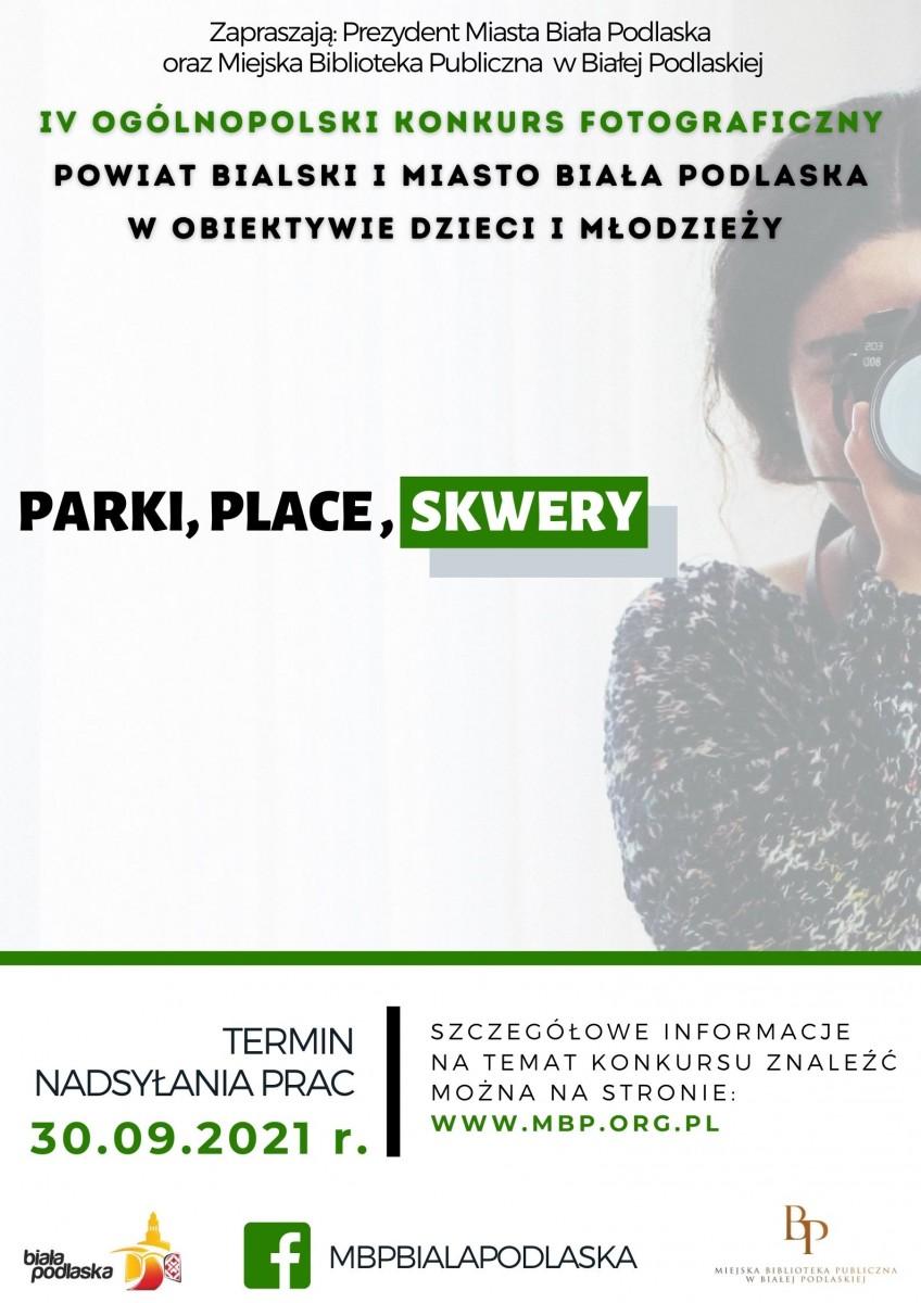 Plakat promujący czwarty ogólnopolski konkurs fotograficzny Parki, place, skwery.